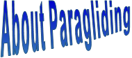 About Paragliding